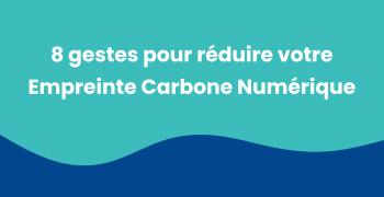 Comment réduire son empreinte carbone numérique ? Journal de bord #5
