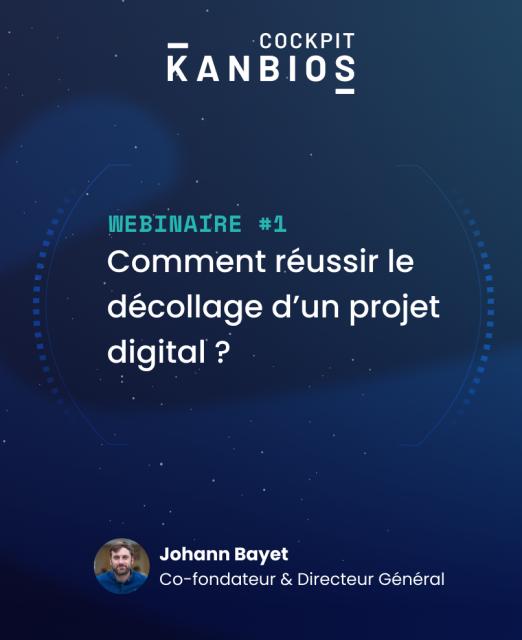 Cockpit Kanbios #1 : Comment réussir le décollage d'un projet digital ?